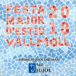 Festa Major, Vallmoll, 2018