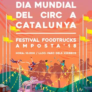 Dia Mundial del Circ a Catalunya - Festival Foodtrucks - Amposta 2018