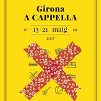 Girona A Capella Festival 2017