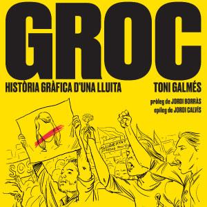 Llibre 'Groc. Història gràfica d'una lluita' de Toni Galmés