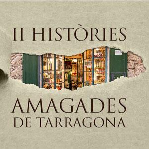 Cicle 'Històries amagades de Tarragona', visites guiades