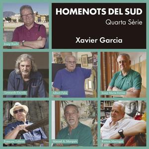 Llibre 'Homenots del sud. Quarta sèrie' de Xavier Garcia Pujades
