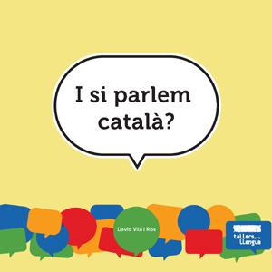 I si parlem català?