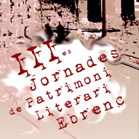 III Jornades de Patrimoni Literari Ebrenc - 2017