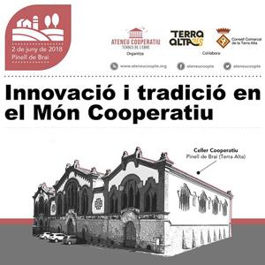 Jornada 'Innovació i tradició en el Món Cooperatiu' - El Pinell de Brai 2018