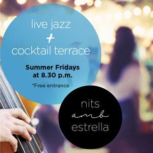 Nits amb estrella, Live jazz + cocktail terrace, SB Ciutat de Tarragona