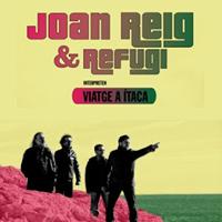 Joan Reig & Refugi - Viatge a Ítaca