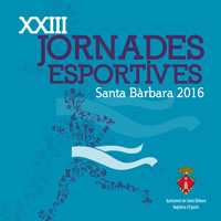 XXIII Jornades esportives - Santa Bàrbara 2016