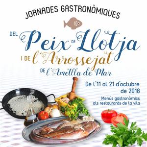 Jornades Gastronòmiques del Peix de Llotja i de l'Arrossejat - L'Ametlla de Mar 2018