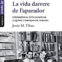 Llibre 'La vida darrere de l'aparador' de Jesús M. Tibau