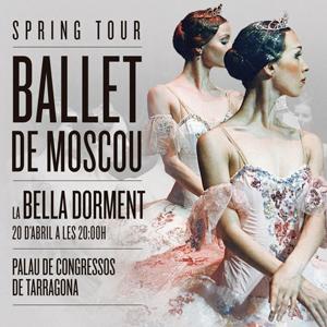 Ballet 'La Bella Dorment' amb el Ballet de Moscou (spring tour 2018)