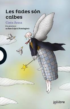Llibre 'Les fades són calbes' de Cinta Arasa