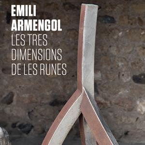 Les tres dimensions de les runes, Emili Armengol,