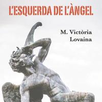 Llibre 'L'esquerda de l'àngel' de Maria Victòria Lovaina