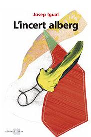 Llibre 'L'incert alberg' de Josep igual
