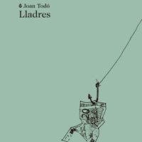 Llibre 'Lladres' de Joan Todó