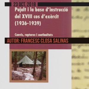 Presentació del llibre 'Pujalt i la base d'instrucció del XVIII cos d'exèrcit (1936-1939)