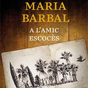 novel·la 'A l'amic escocès', de Maria Barbal