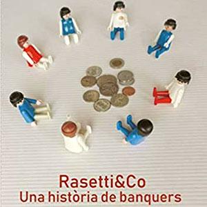 Llibre 'Rasetti&Co. Una història de banquers', de Gerard Palacín