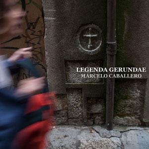 Llibre 'Legenda Gerundae' de Marcelo Caballero