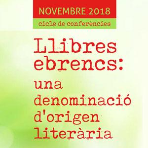 Cicle 'Llibres ebrencs: una denominació d'origen literària' - Ribera d'Ebre 2018