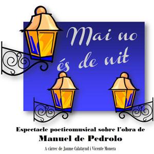 Espectacle poètic musical 'Mai no és de nit' amb Jaume Calatayud i Vicente Monera.