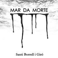 Llibre 'Mar da Morte' - Santi Borrell