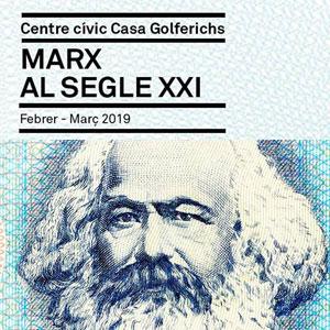 Cicle de conferències 'Marx al segle XXI' - Barcelona 2019