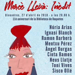 II Barra Llibre -  'Mercè Lleixà: Inèdit' - Biblioteca de Roquetes Mercè Lleixà 2018