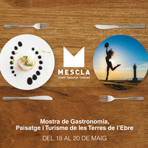 Mescla. Mostra de gastronomia de les Terres de l'Ebre - Deltebre 2018