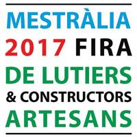 Mestràlia. Fira de luthiers & constructors artesans - Campredó 2017