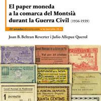 Llibre 'El paper moneda a la comarca del Montsià durant la Guerra Civil'
