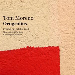 Exposició 'Orografies' de Toni Moreno, Museu de la Vida Rural, Espluga de Francolí, 2018