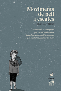 'Moviments de pell i escates', de Laia Claver (Edicions Tremendes)