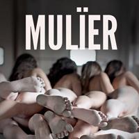 Espectacle 'Mulïer' - Cia. Maduixa Teatre
