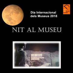 Nit al Museu - Centre d'Interpretació 115 dies - Corbera d'Ebre 2018