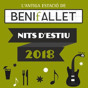 Nits d'estiu a l'Estació de Benifallet - 2018