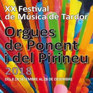 XX Festival de Música de Tardor 'Orgues de Ponent i del Pirineu' - 2018