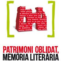 Exposició 'Patrimoni oblidat, memòria literària'