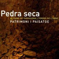 Exposició 'Pedra seca al Camp de Tarragona i les Terres de l'Ebre'