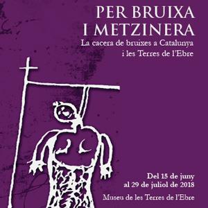 Exposició 'Per bruixa i metzinera'