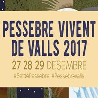Pessebre Vivent de Valls - 2017