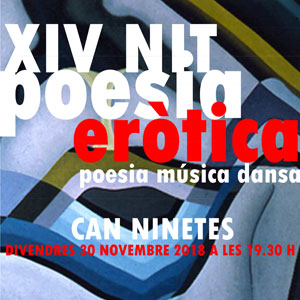 XIV Nit de Poesia Eròtica a Can Ninetes, Girona, 2018
