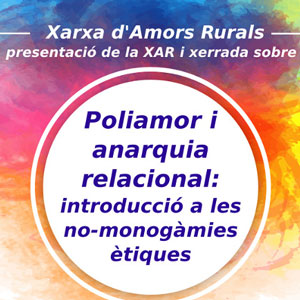 Xarxa d'Amors Rurals - Poliamor i anarquia