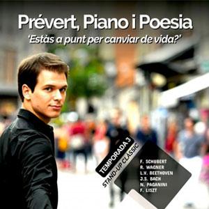 Prévert, Piano i Poesia, 'Estàs a punt per canviar de vida?', Alexandre Prévert