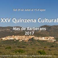 XXV Quinzena Cultural - Mas de Barberans 2017