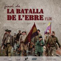 Recreació 'Final de la Batalla de l'Ebre' - Flix 2017