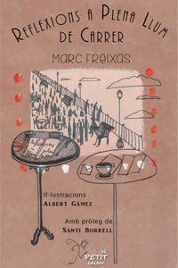 Reflexions a plena llum de carrer, de Marc Freixas