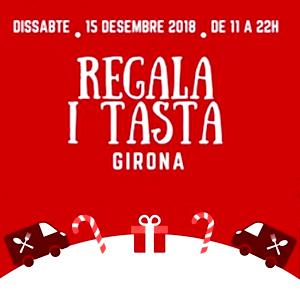 'Regala i tasta Girona'