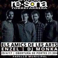 Re-Sona, Torrefarrers, Segrià, Els Amics de les Arts, Enzel, DJ Monka, abril, 2017, Surtdecasa Ponent